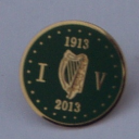 100th Anniversary 1913 -2013 Irish Volunteers Badge